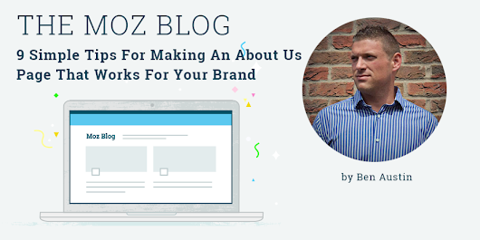 9 Simple Tips For Making An About Us Page That Works For Your Brand