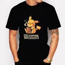 NO COFFEE NO WORKEE T Shirt PIKACHU POKEMON-pika O-Neck