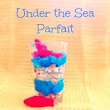 Under the Sea Parfait Recipe (The Little Mermaid Inspired)