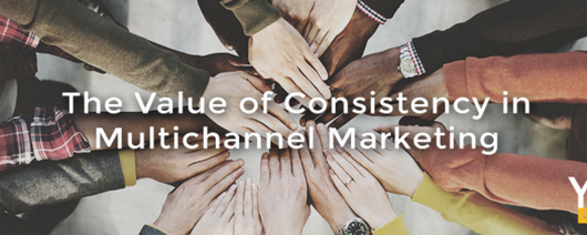 The Value of Consistency in Multichannel Marketing