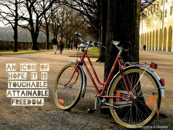 Bicycles enhance our freedom. Photo: Georgina Avlonitis