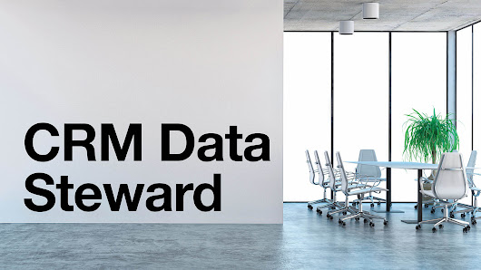 The importance of having a CRM data steward | Crowe LLP