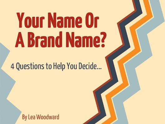 Should I Use My Name or A Brand Name?