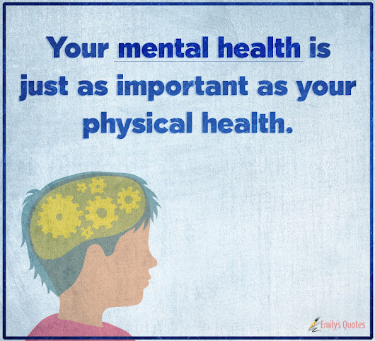 Inspirational Quotes Mental Health: Emily's Quotes