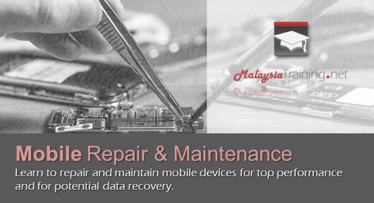 Mobile Repairing Course: 2 Days - MalaysiaTraining.net