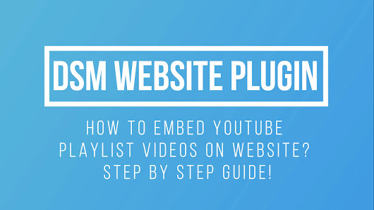 How To Embed YouTube Playlist On Website? Step By Step Guide!