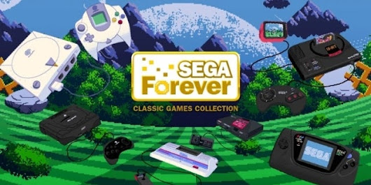 Sega Forever Launches Tomorrow: Free Sega Games on Mobile, From Genesis to Dreamcast