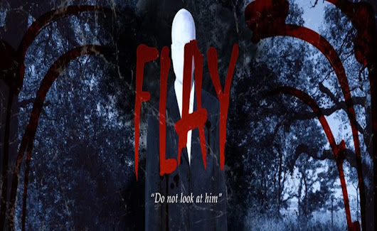 Trailer Drops for Slender Man-esque Film, Flay