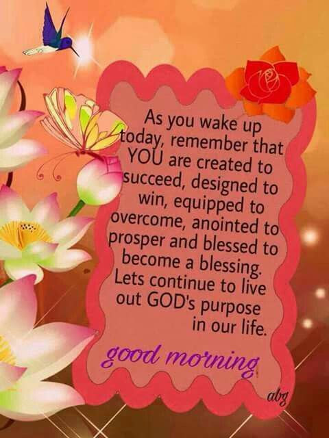 Lets Continue To Live Out Gods Purpose In Our Life Good Morning