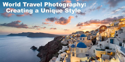 World Travel Photography: Creating a Unique Style w/ Elia Locardi