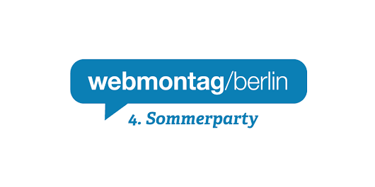 4th Summer Party // Webmontag Berlin