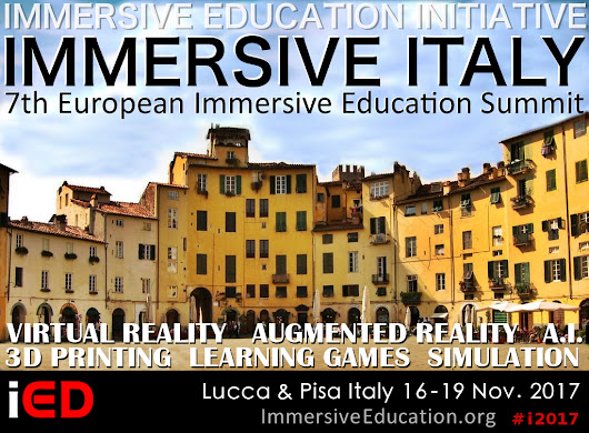 IMMERSIVE ITALY and EiED 2017 : Immersive Education Initiative, the World's Leading Experts in Immersion and Immersive Technology
