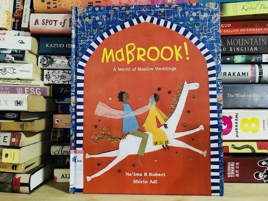 "[Nonfiction Wednesday] A Celebration of Muslim Weddings in ""Mabrook!"""