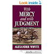 With Mercy and With Judgment - Kindle edition by Alexander Whyte. Religion & Spirituality Kindle eBooks @ Amazon.com.