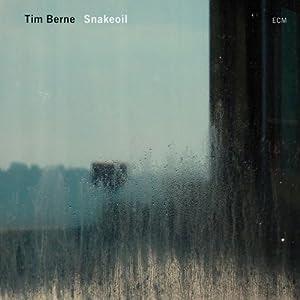 Tim Berne  - Snakeoil  cover