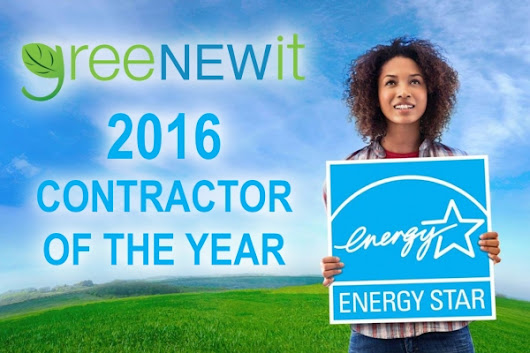 greeNEWit 2016 ENERGY STAR® Contractor of the Year
