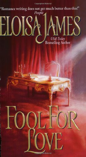 Fool for Love (Duchess Quartet) by Eloisa James
