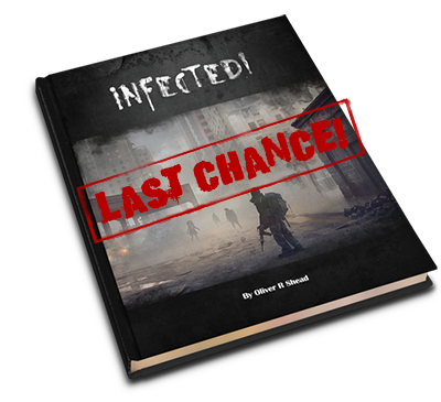 This is it! The totally FINAL chance to Pre-Order Infected!
