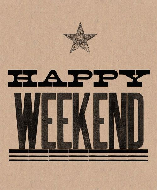 Happy Weekend ✫