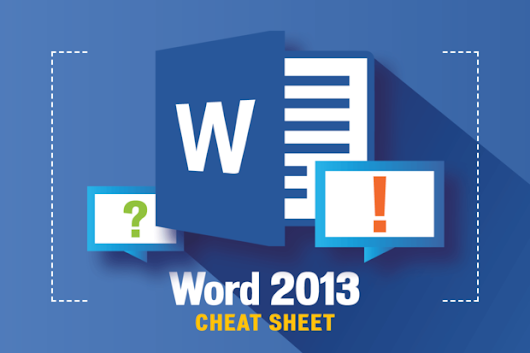 Word 2013 cheat sheet