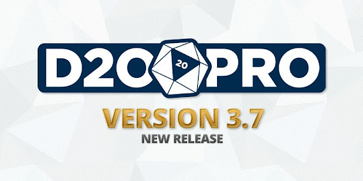 D20PRO Version 3.7 Now Available | D20PRO