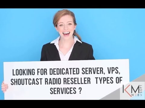 Dedicated Server - VPS - ShoutCast Radio Reseller - KMwebsoft.com