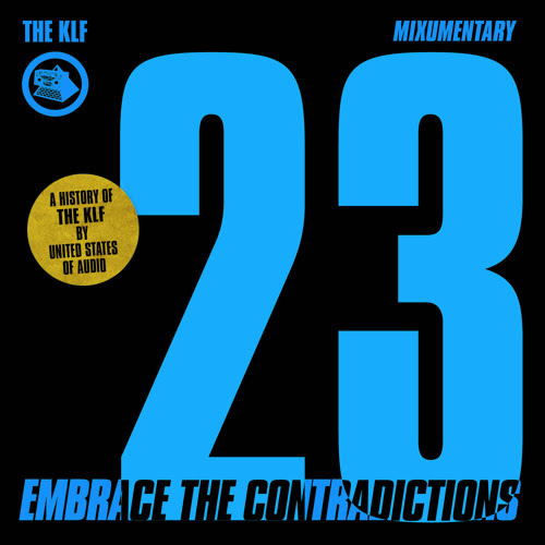 KLF: Embrace The Contradictions by United States of Audio