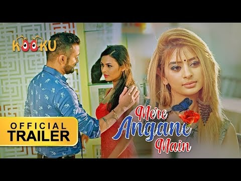 Mere Angane Main  official trailer