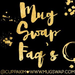 mug swap FAQ.jpg
