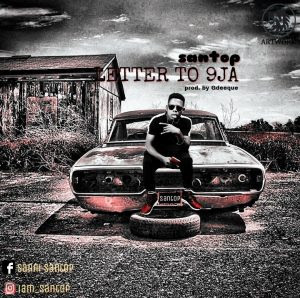 Download Music Mp3:- Santop – Letter To 9ja