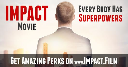 IMPACT Film - Every Body Has Superpowers
