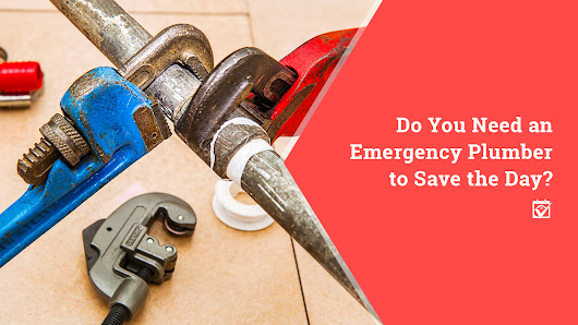 HomeKeepr | Do You Need an Emergency Plumber to Save the Day?