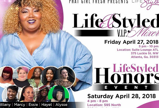 Recap: Phat Girl Fresh Presents Life Styled Honors 2018