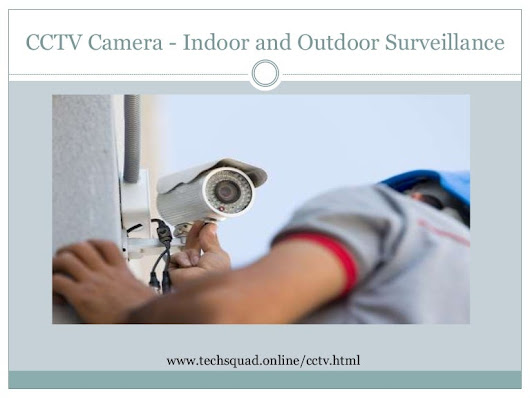 CCTV camera for security and surveillance