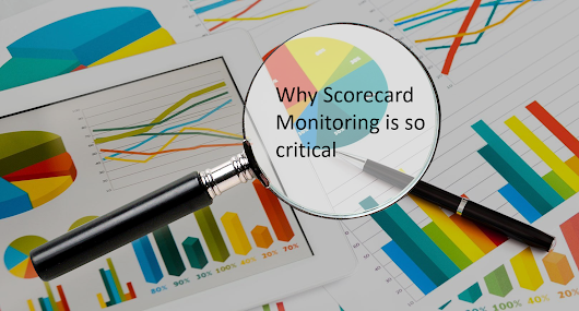 What is Scorecard Monitoring and why is it so critical?