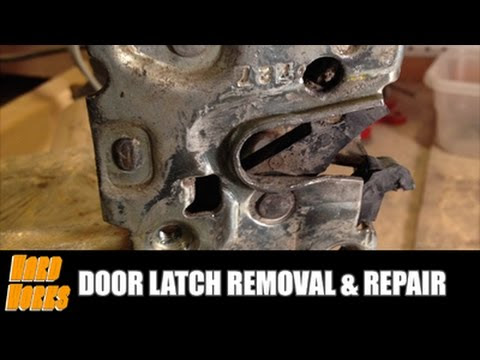 Door Latch Removal & Repair