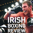 Irish Boxing Review | The Irish Boxing Scene's Annual Archive