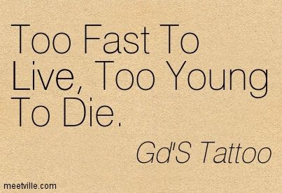 Quotes About Dying Too Young