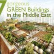 7 Gorgeous Green Buildings in the Middle East