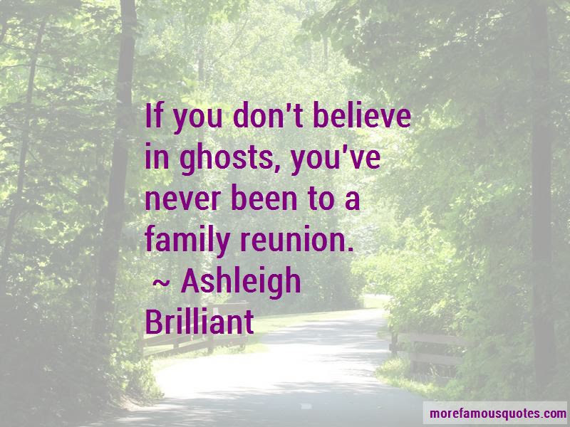 Quotes About A Family Reunion Top 29 A Family Reunion Quotes From Famous Authors