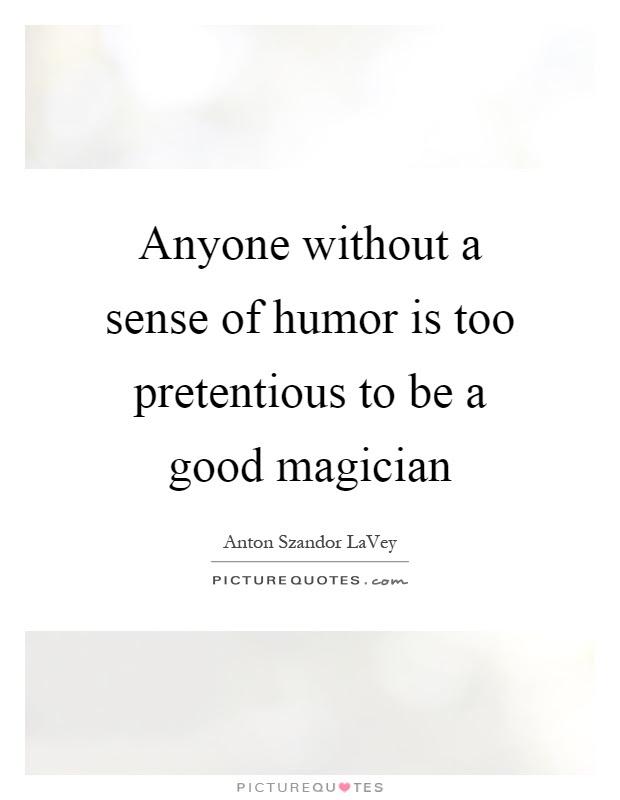 Good Sense Of Humor Quotes Sayings Good Sense Of Humor Picture