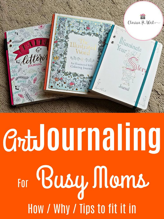 Journaling For Busy Moms • Clarissa R. West