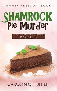 Shamrock Pie Murder by Carolyn Q. Hunter