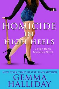 Homicide in High Heels by Gemma Halliday