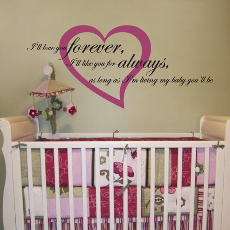 Ill Love You Forever Ill Like You For Always Quote Wall Decals