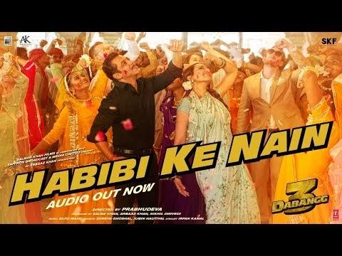 DABANGG 3 : Habibi Ke Nain Lyrics & Video Song
