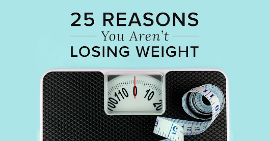Reasons You Are Not Losing Weight | POPSUGAR Fitness