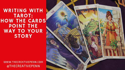 Writing with Tarot: How the Cards Point the Way to Your Story | The Creative Penn
