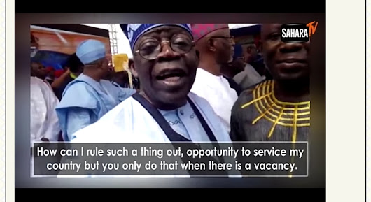 Tinubu: I Cannot Rule Out Contesting For President If There Is Vacancy (Video)