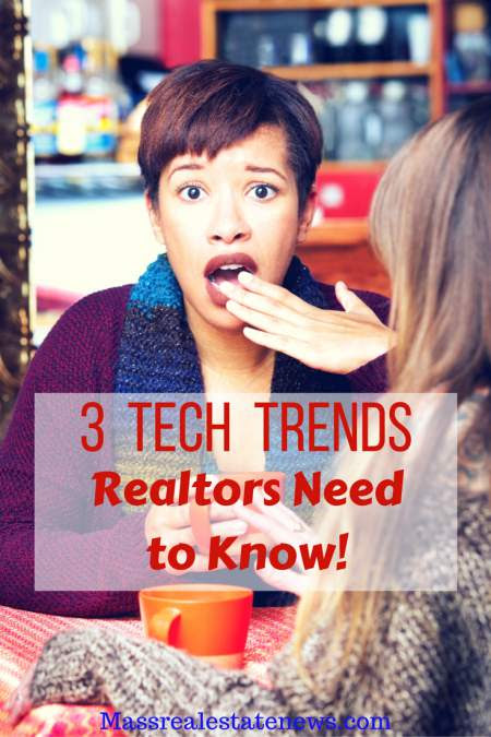 Three Tech Trends in Real Estate For Realtors to Know